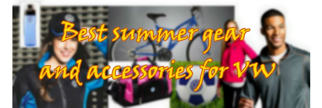 Best summer gear and accessories for VW
