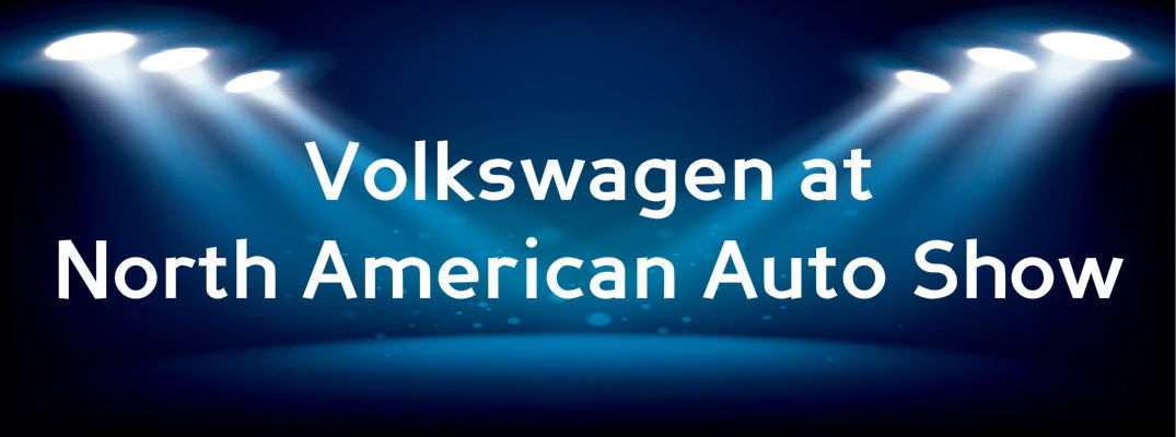 Volkswagen Debuts Several Trend-Setting Vehicles at Auto Show in Detroit