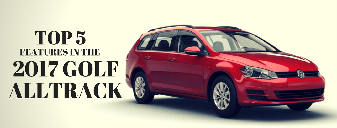 5 Best Features in the 2017 Golf Alltrack
