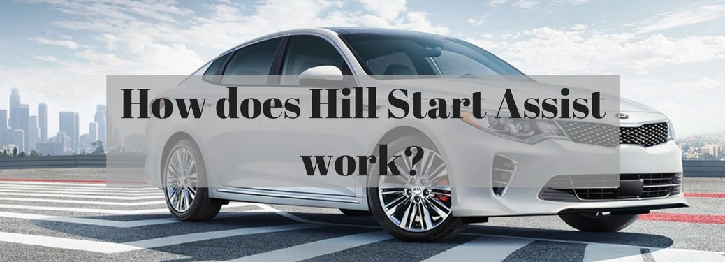 How does hill start assist work?
