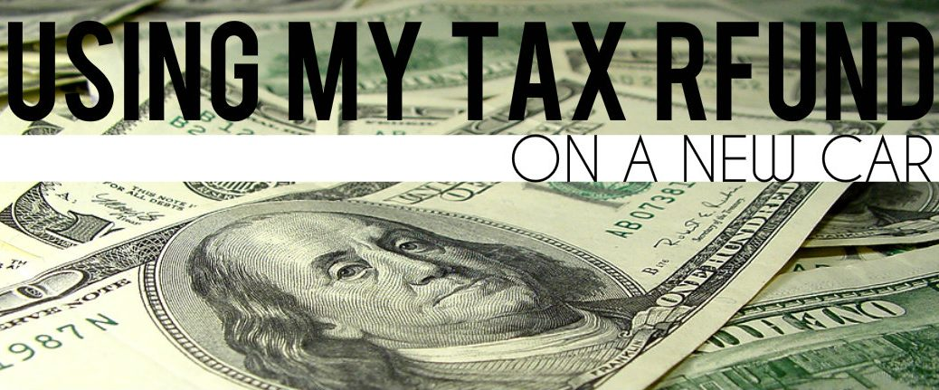 Using Your Tax Return on Your Car