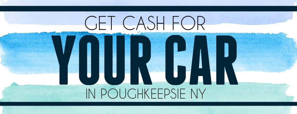 Car trade-in for cash Poughkeepsie NY