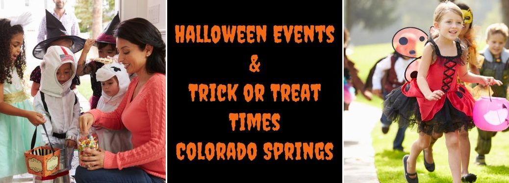 Mom Handing Out Halloween Candy, Black Background with Orange Halloween Events & Trick or Treat Times Colorado Springs Text and Children in Costumes Trick or Treating