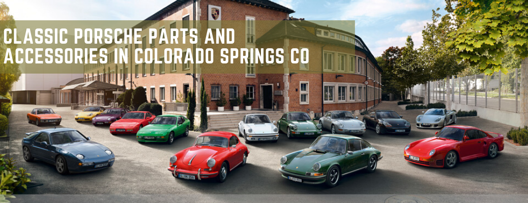 """Variety of classic Porsche vehicles with """"Classic Porsche Parts and Accessories in Colorado Springs CO"""" white text"""