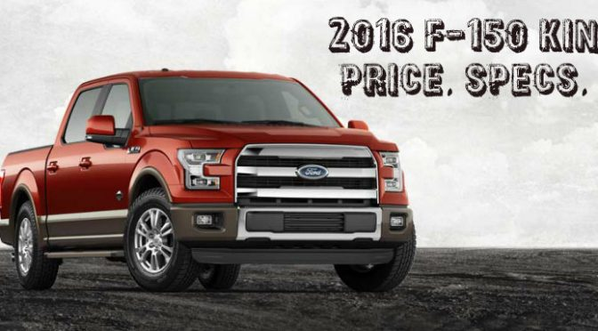 2016 Ford F-150 King Ranch Price
