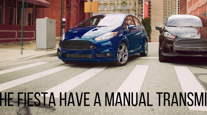 Does the Ford Fiesta come with a manual transmission