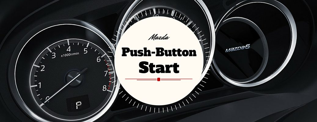 How to Use Mazda Push Button Start