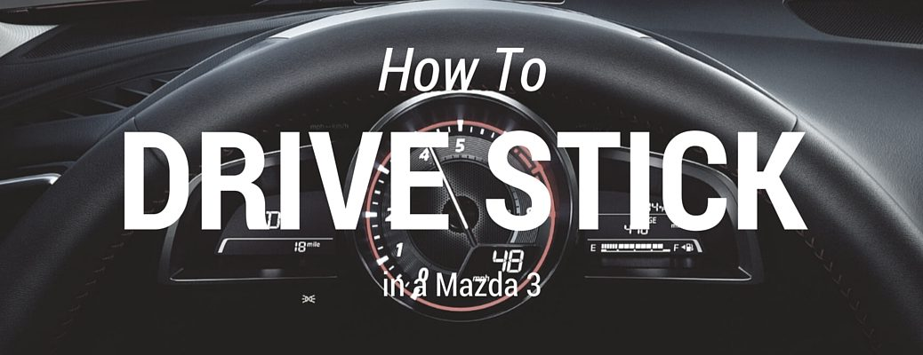 How to Drive a Stick Shift in a Mazda 3