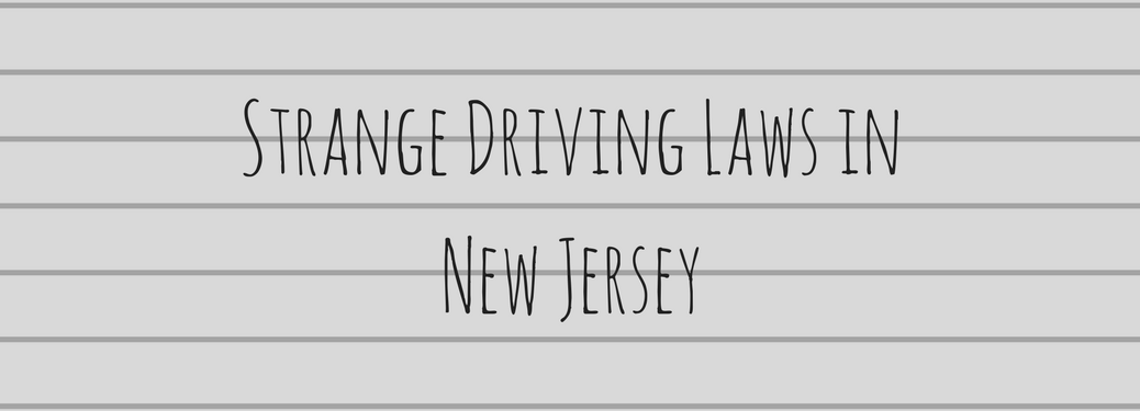 strange driving laws in new jersey