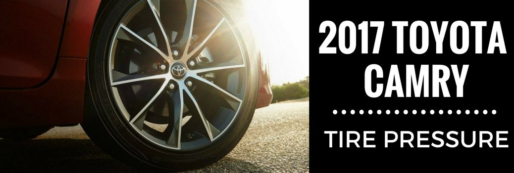 What Is The Recommended Tire Pressure For The 2017 Toyota Camry