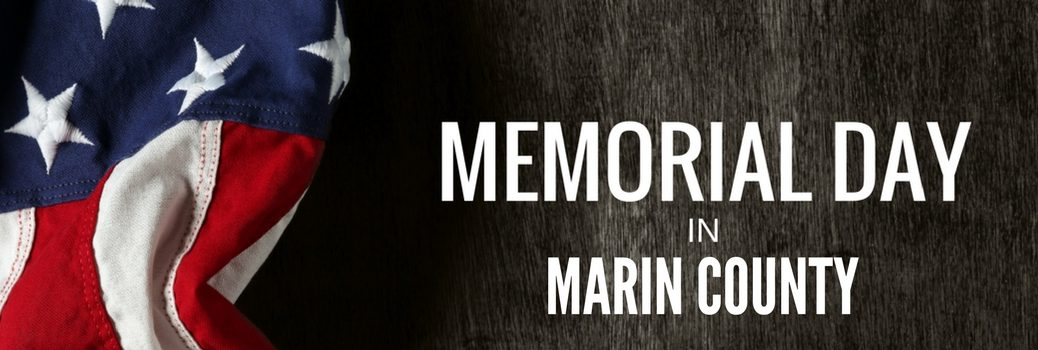2017 Memorial Day Weekend Events in the Marin County Area