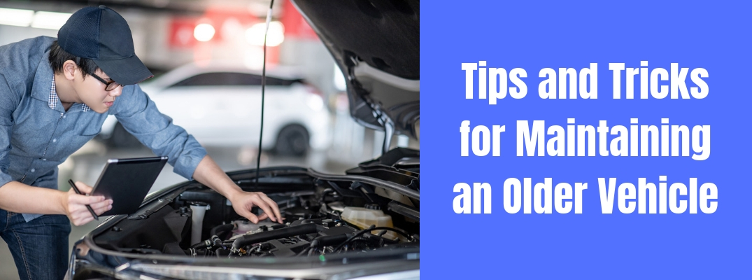 How Can You Keep Your Older Vehicle Running for a Longer Period of Time?