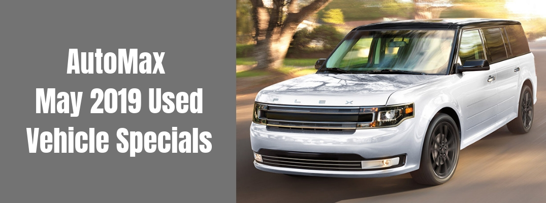 What Models are Available in the AutoMax Used Vehicle Specials This May?