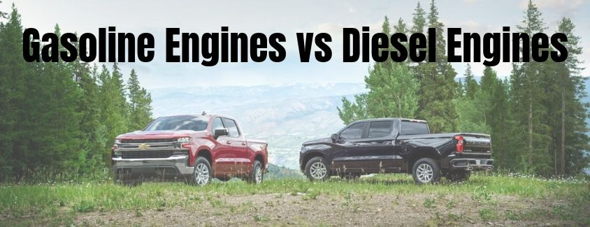 "Image of two 2019 Chevrolet Silverado 1500 pickup trucks in a field with ""Gasoline Engines vs Diesel Engines"" in black font above the trucks"