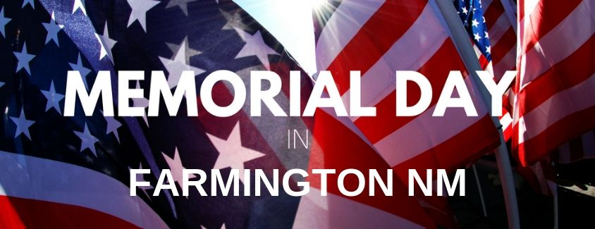 How Can You Celebrate Memorial Day Weekend in Farmington This Year?