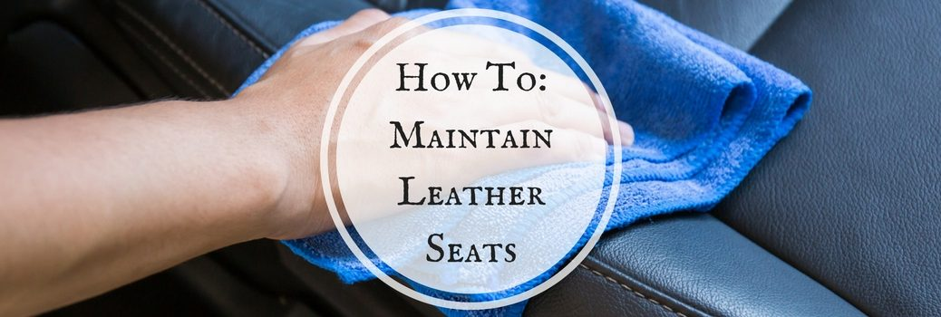 How to maintain leather seats