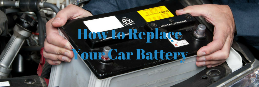 How to Replace Your Car Battery