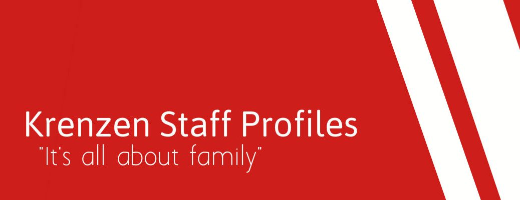 """Krenzen staff profiles """"It's all about family"""""""