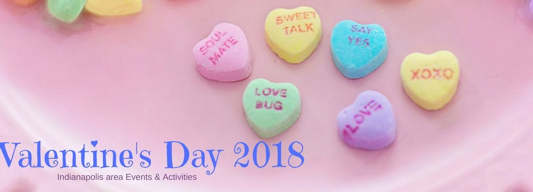 Valentine's Day 2018 Bloomington events and activities, text on an image of candy hearts