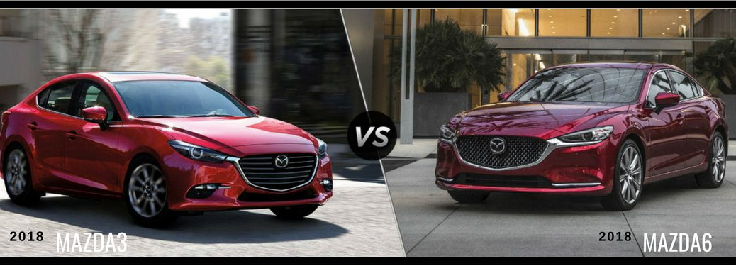 2018 Mazda3 vs 2018 Mazda6, text on an image of a red 2018 Mazda3 on the left and a red 2018 Mazda6 on the left