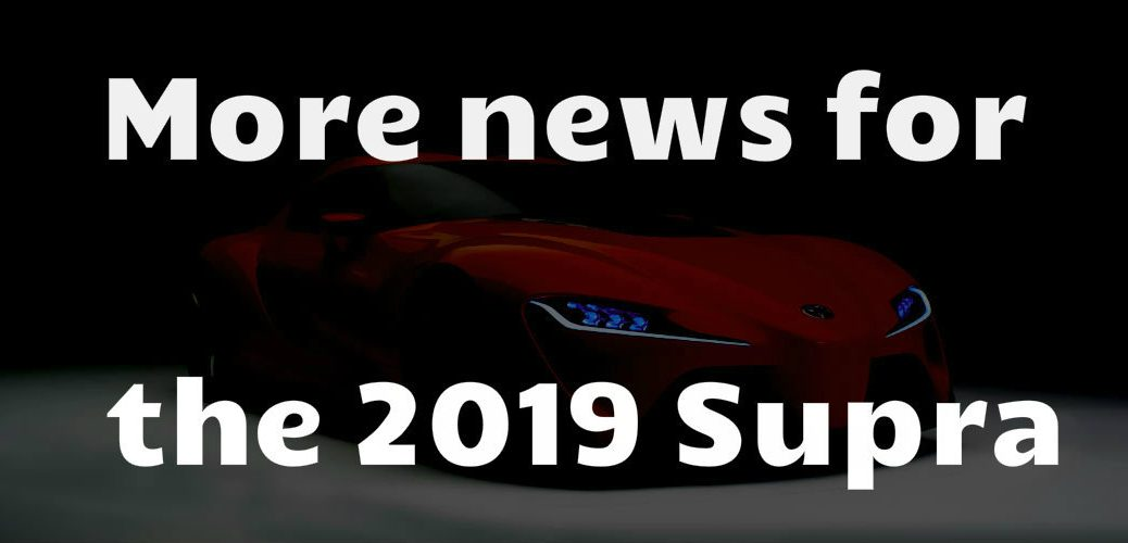 Updates for the 2019 Supra coming to Allan Nott Toyota