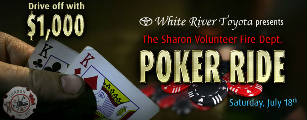 Win $1,000 at the Sharon Volunteer Fire Department Poker Run by White River Toyota