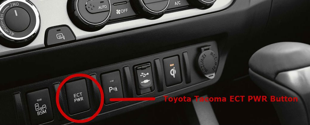 Benefits of the Toyota Tacoma ECT PWR Button