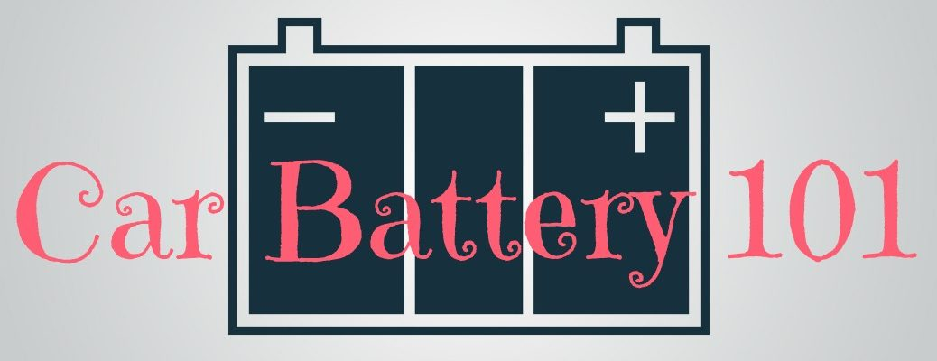 Battery 101 Important Car Information