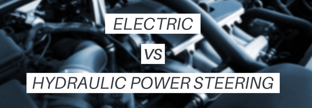 Electric Vs Hydraulic Steering