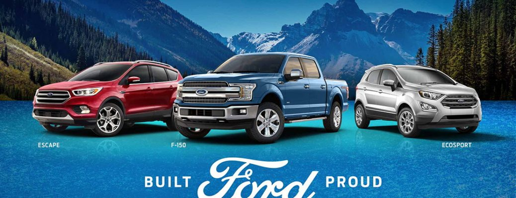 Built Ford Proud. Escape, F-150 and Ecosport