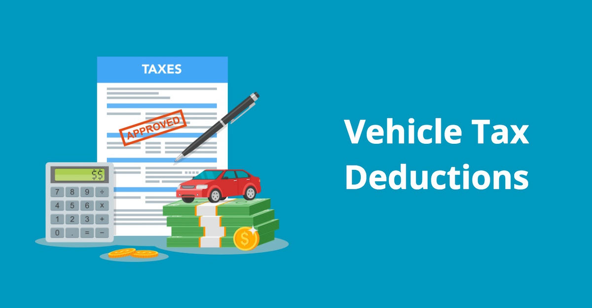 Vehicle Tax Deductions Write Off Car And Truck Expenses