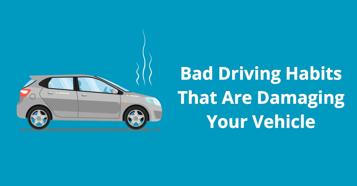 10 Bad Driving Habits That Are Damaging Your Vehicle - Auto