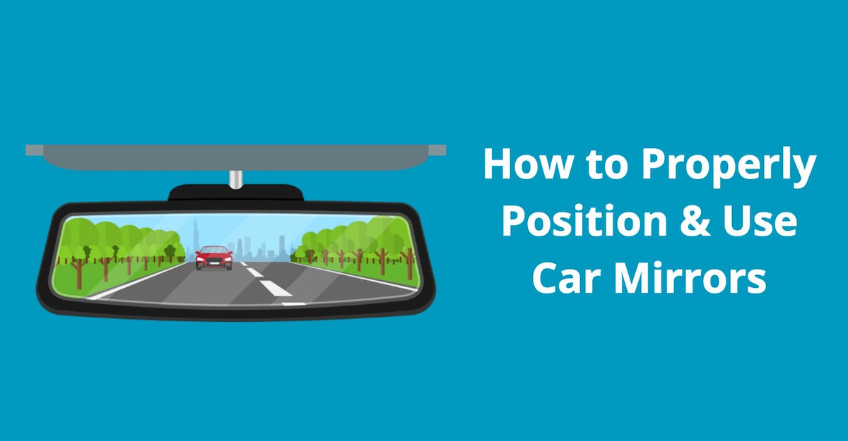 how to adjust, position, and use vehicle mirrors