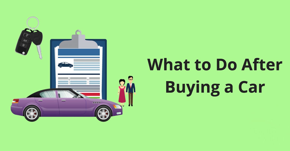 What to Do After Buying a Used Car | Auto Simple