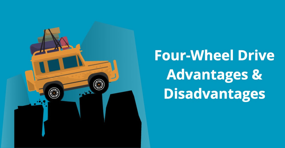 Four-Wheel Drive (4WD) Advantages and Disadvantages