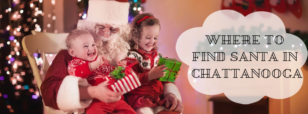 Visit With Santa at These Holiday Events Around Chattanooga, TN