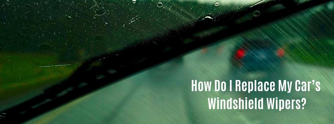 Step-By-Step Guide to Replacing Windshield Wipers