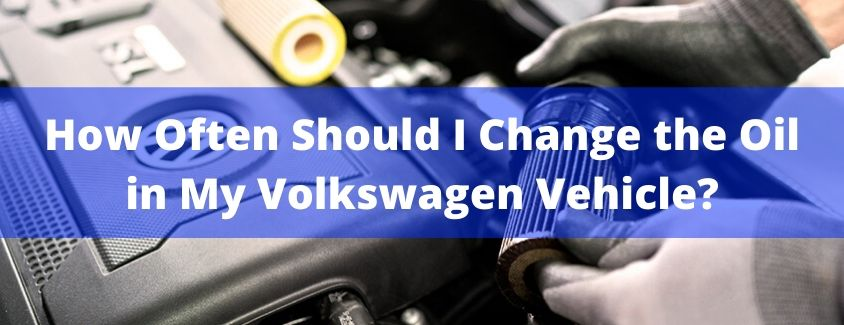 How Often Should I Change the Oil in My Volkswagen Vehicle banner