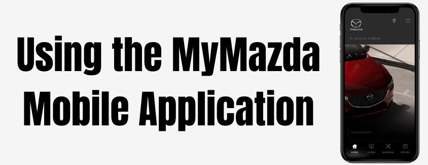 Using the MyMazda Mobile Application banner