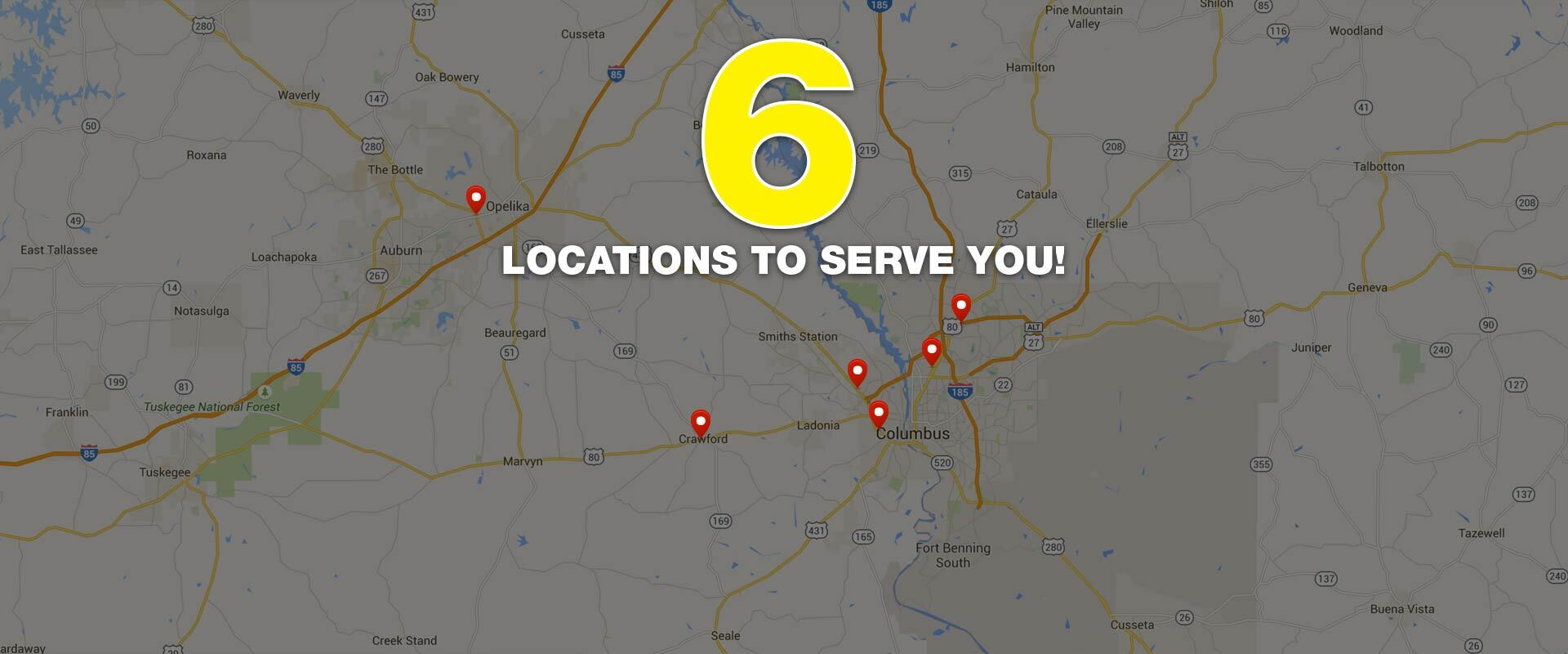6 Locations to serve you