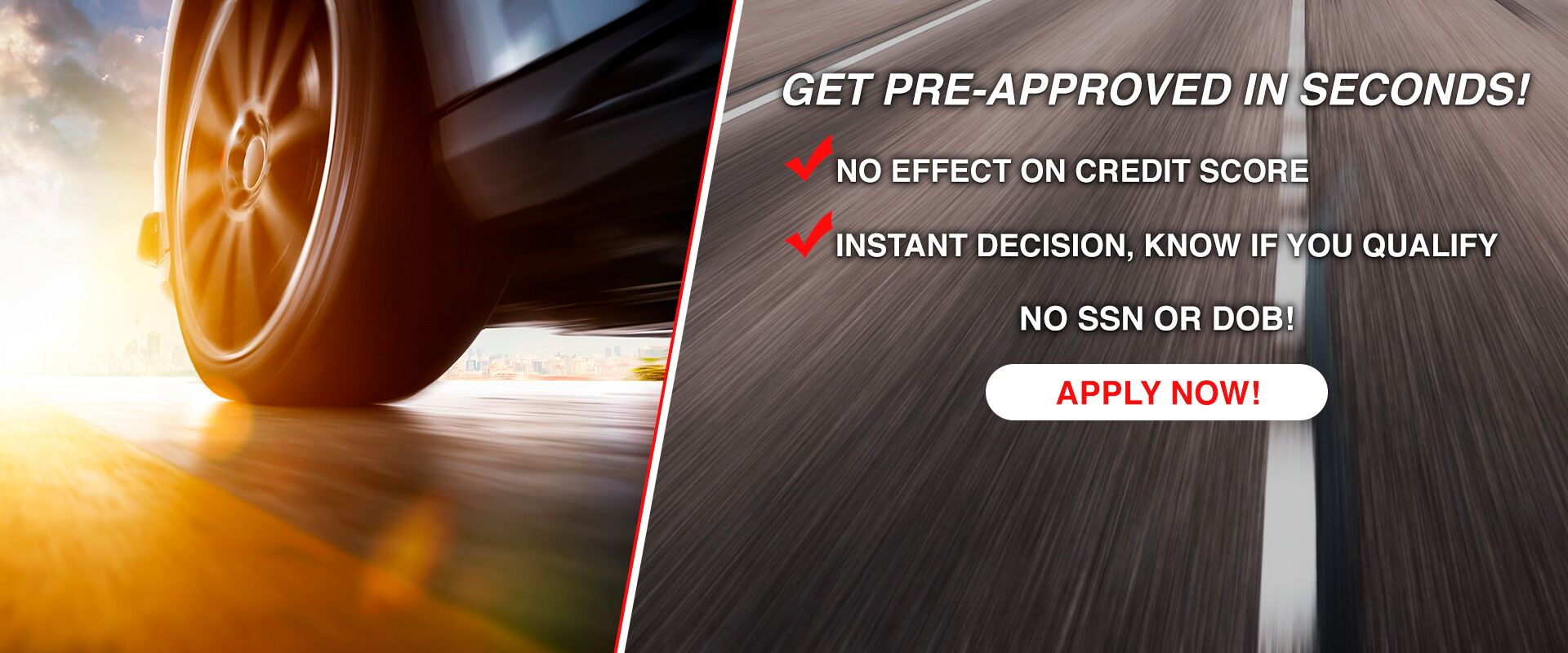 Get Pre-Approved in Seconds