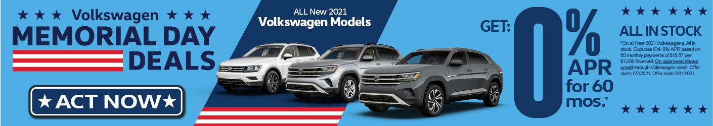 Memorial Day Deals All new 2021 VW Models 0% APR for 60 mos.. SRP