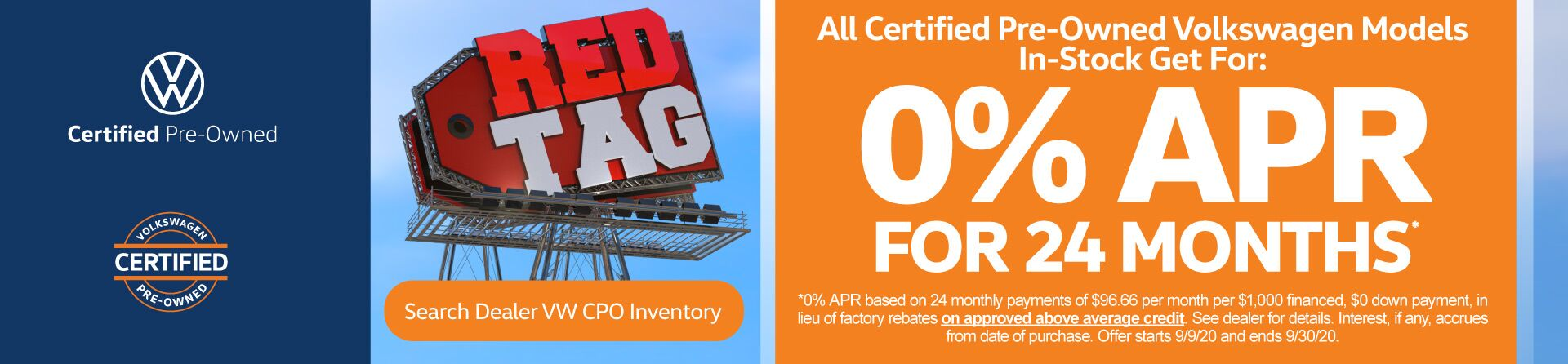 All Certified Pre-Owned Volkswagen Models 0% APR for 24mos.*