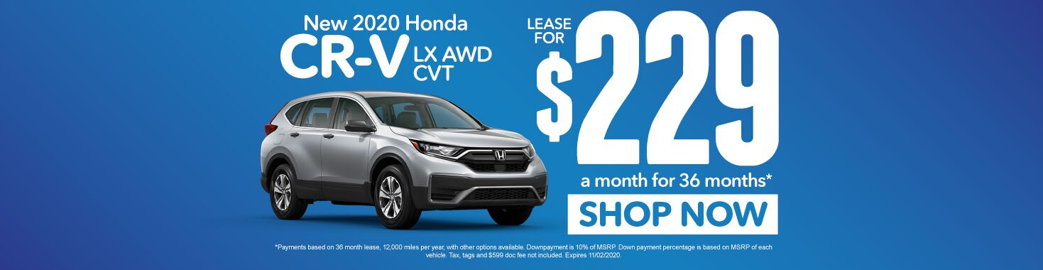 New 2020 Honda CR-V | Lease for $229 a month | Click to Shop Now