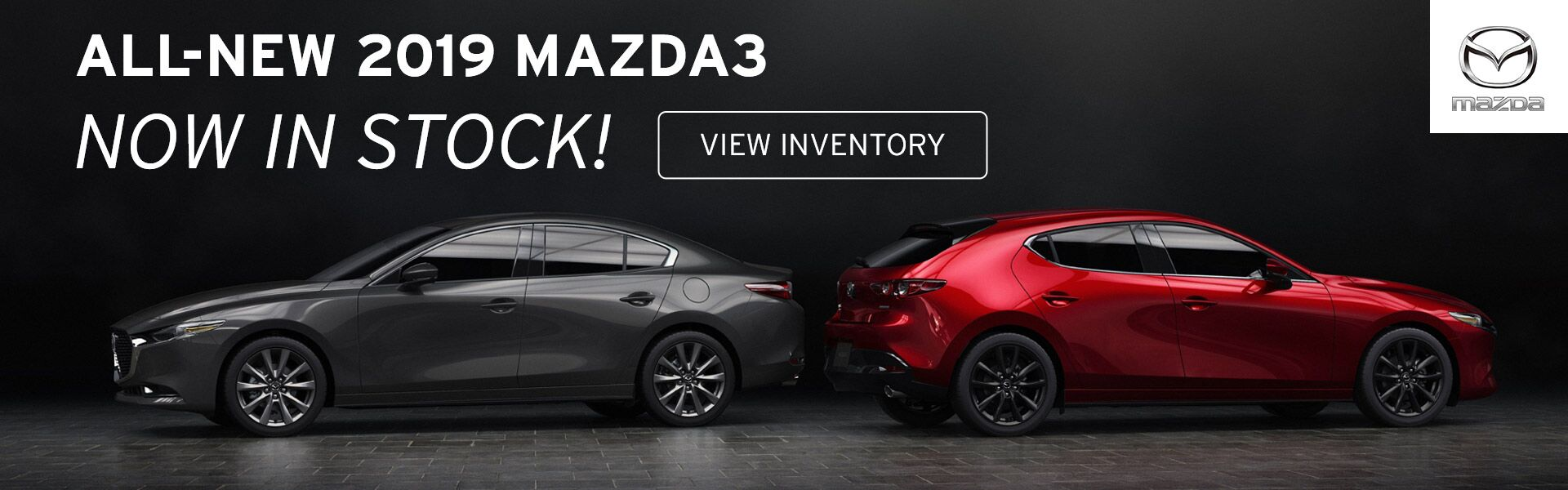 All-New 2019 Mazda3 Now In Stock