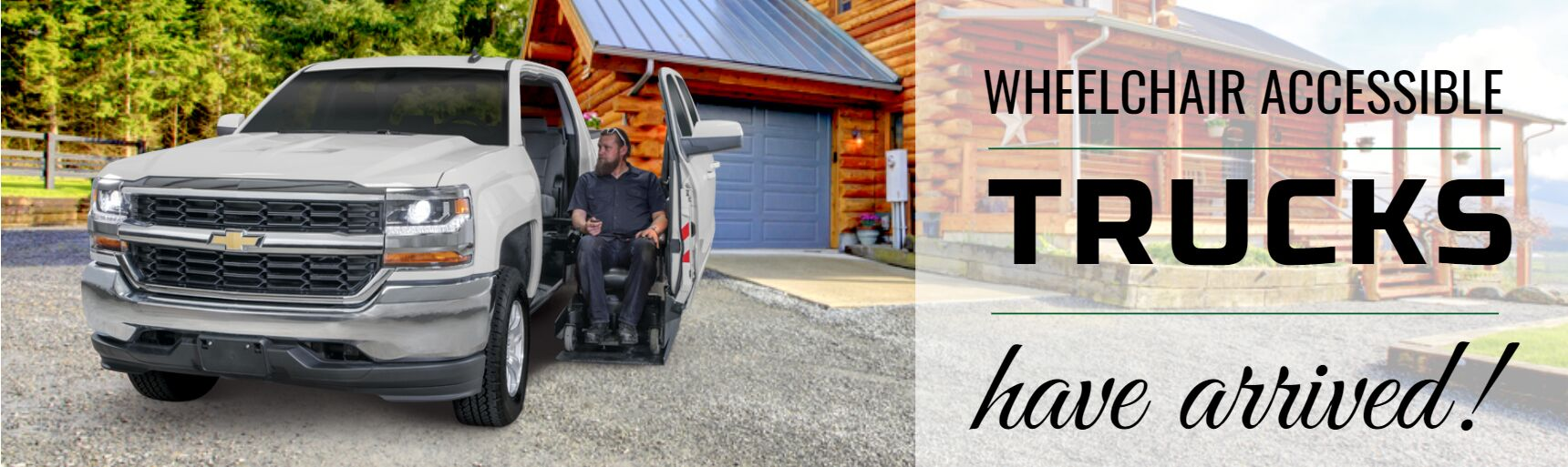 Accessible Trucks are Here