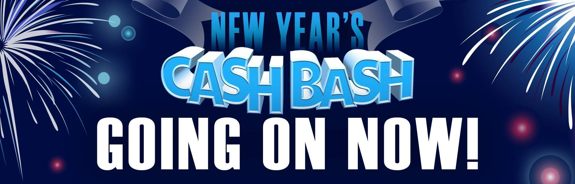 New Year's Cash Bash!