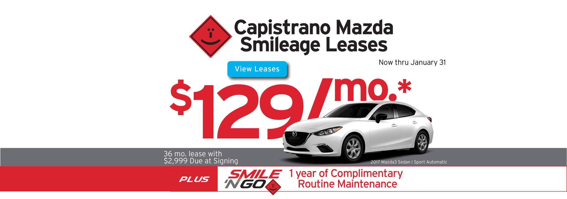 Capistrano Mazda Year End Lease Event leases starting at $119/mo.