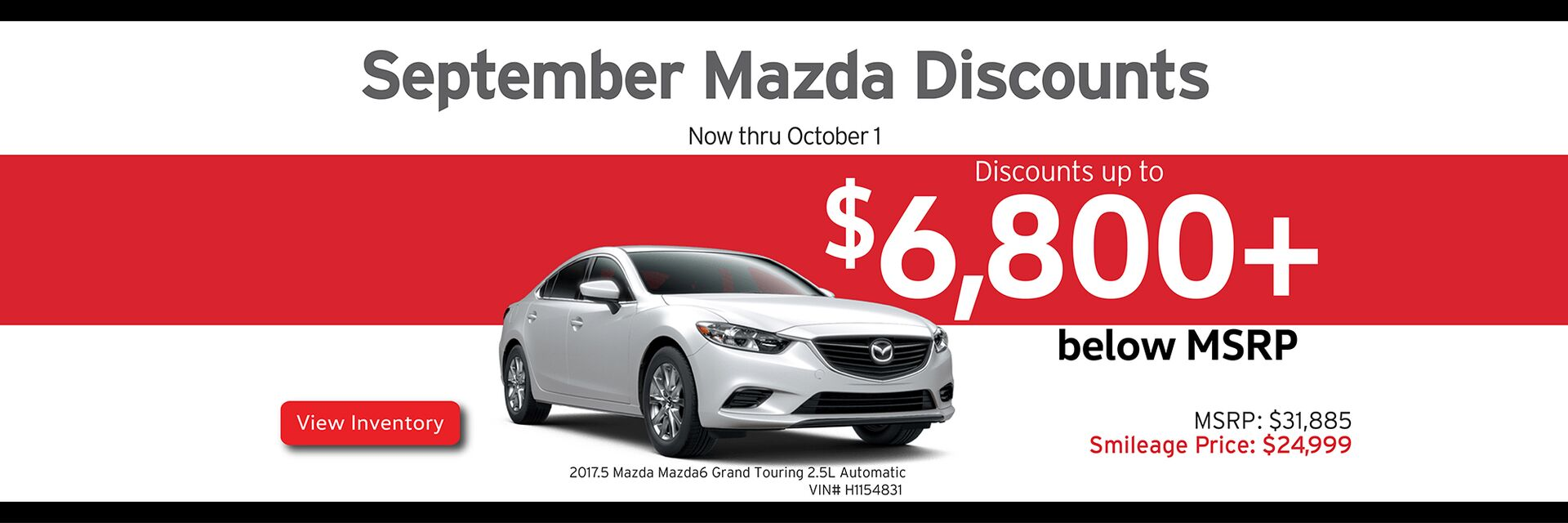 Capistrano Mazda September discounts - Save up to $6,800+ below MSRP