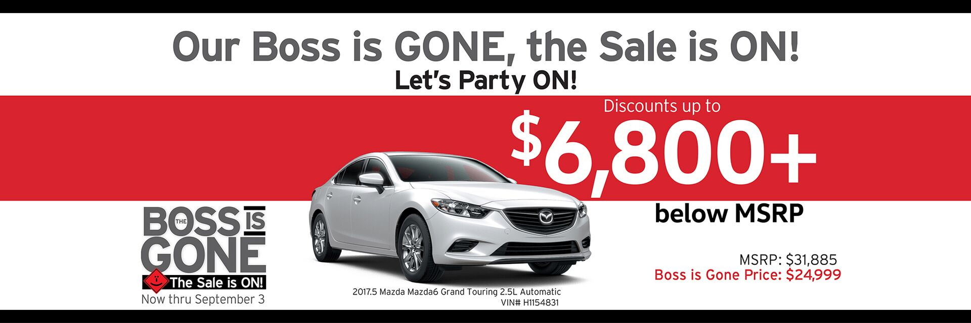Capistrano Mazda Boss is Gone Sale - Save up to $6,800+ below MSRP
